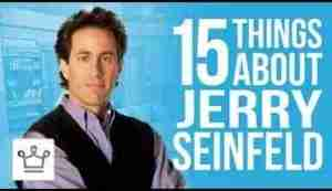 Video: 15 Things You Didn't Know About Jerry Seinfeld